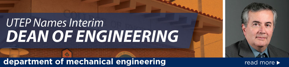 UTEP Names Interim Dean of Engineering